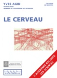 Yves Agid - Le cerveau. 1 CD audio