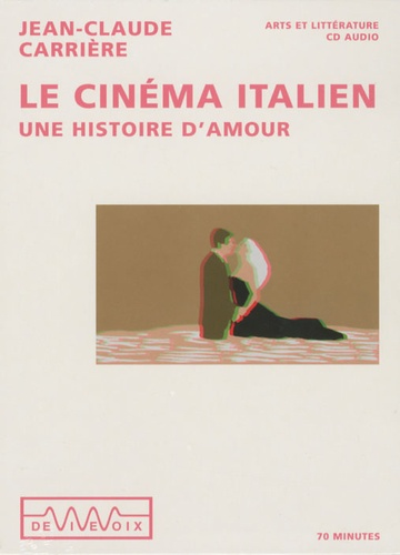 Jean-Claude Carrière - Le cinéma italien - CD audio.