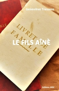 Genevieve Tressens - LE FILS AÎNÈ.
