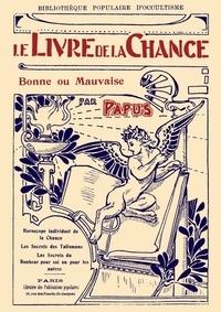 Amici Librorum - Le Livre de la Chance bonne ou mauvaise.