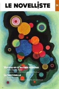 John Jacob Astor et Lucy Sussex - Le Novelliste N°4 : Voyages en d'autres mondes.