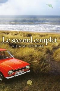 Guillaume-Loup Bergé - Le second couplet.