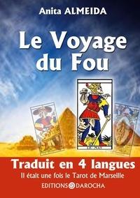 Editions Darocha - Le Voyage du Fou - Il était une fois le Tarot de Marseille.