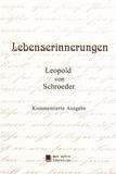 Schroeder leopold Von - Lebenserinnerungen.