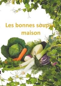 Véronique Mercier - Les bonnes soupes maison.