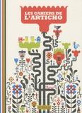 Anouk Ricard et Vincent Mathy - Les cahiers de l'Articho N° 1 : .