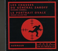 Richard Connell et Edgar Allan Poe - Les chasses du général Zaroff et le portail ovale. 1 CD audio