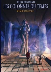 J. Renmann - Les colonnes du temps Tome 3 : Odyssée.