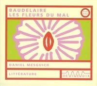 Charles Baudelaire - Les Fleurs du Mal. 1 CD audio
