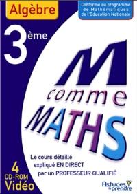 Nicole Beltzung et Olivier Malinaud - Maths Algèbre 3e - CD-ROM.