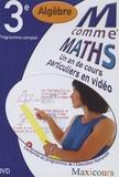 Cogan et  Tillier - M comme Maths Algèbre 3e - Un an de cours particuliers en vidéo, DVD.