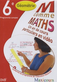 Cogan et  Tillier - M comme Maths Géométrie 6e - Un an de cours particuliers en vidéo.