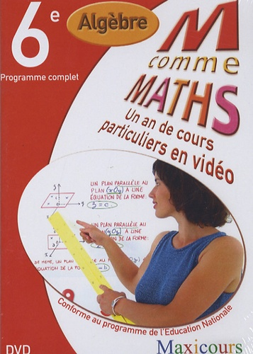 Cogan et  Tillier - Ma comme Maths Algèbre 6e - Un an de cours particuliers en vidéo, DVD.