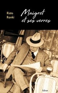 Risto Ranki - Maigret et ses verres.