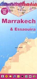 Editions Laure Kane - Marrakech et Essaouira - 1/8 000 et 1/3 000.