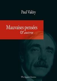Quatre chemins . Par - Mauvaises pensées et autres (édition annotée et indexée).