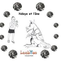 Adiprol - Ndoye et l'âne - Récits et contes du Sénégal.