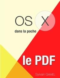 Sylvain Gamel - OS X en poche, le PDF.
