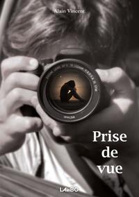 Alain Vincent - Prise de vue.