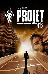 Tony Arcas - Projet 413.
