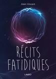 Boîte-à-ouvrages La et Alain Vincent - récits fatidiques.