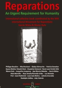 Diasporas Noires - REPARATIONS - An urgent requirement for Humanity - Collective international book.
