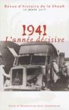 Thierry Rozemblum et Hannes Heer - Revue d'histoire de la Shoah N° 179 Septembre-Déc : 1941, L'année décisive.