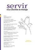 Gabriel Monet et John Graz - Servir N°3 - Revue adventiste de théologie - Automne 2018.