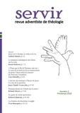 Gabriel Monet et Raoul Dederen - Servir - Revue adventiste de théologie - Numéro 2, Printemps 2018.