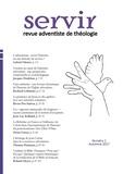 Jacques Doukhan et Gabriel Monet - servir. revue adventiste de théologie - numéro 1, automne 2017.