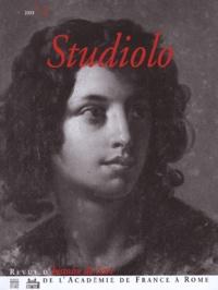 Olivier Bonfait et Chiara Savettieri - Studiolo N° 2/2003 : Rome et l'Europe romantique.