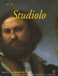 Maurice Brock et Patricia Rubin - Studiolo N° 4/2006 : Le portrait entre Italie et Europe.