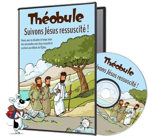 De la pr Dominicains et Paul Beaupère - Suivons Jésus ressuscité - DVD Théobule - Vivons avec les disciples le temps des retrouvailles avec Jésus ressucité et des débuts de l'Église..