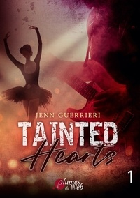 Du web éditions Plumes - Tainted Hearts  : Tainted Hearts 1.