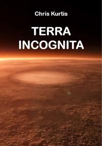 Kurtis Chris - Terra incognita.