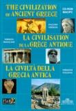 Bonechi - THE CIVILIZATION OF ANCIENT GREECE : LA CIVILISATION DE LA GRECE ANTIQUE : LA CIVILTA DELLA GRECIA ANTICA. - CD-Rom.