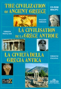 Bonechi - THE CIVILIZATION OF ANCIENT GREECE : LA CIVILISATION DE LA GRECE ANTIQUE : LA CIVILTA DELLA GRECIA ANTICA. - CD-Rom.