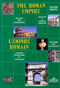 Bonechi - THE ROMAN EMPIRE : L'EMPIRE ROMAIN. - CD-Rom.