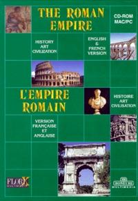 Bonechi - THE ROMAN EMPIRE : L'EMPIRE ROMAIN. - CD-Rom.