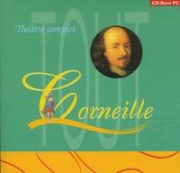 Pierre Corneille - Tout Corneille - Théâtre complet CD-ROM.