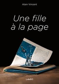 Alain Vincent - Une fille à la page.