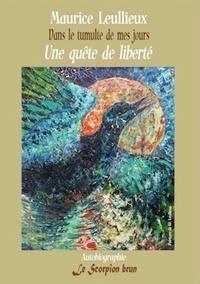 Maurice Lellieux - Une quête de liberté - Dans le tumulte de mes jours-1.