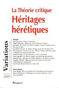 Alex Demiroviç et Miguel Abensour - Variations Autome 2005 : La Théorie critique - Héritages hérétiques.