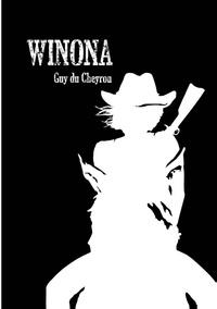 Guy Du Cheyron - Winona.