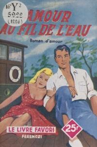 A. Prele - Amour au fil de l'eau.