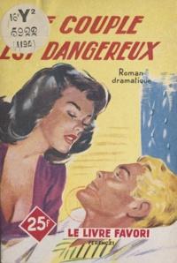 A. Prele - Ce couple est dangereux.