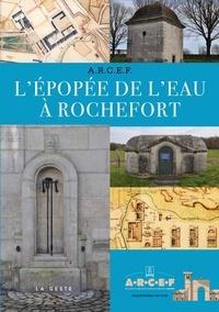 Téléchargement gratuit des meilleurs livres du monde L'épopée de l'eau à Rochefort en francais iBook MOBI PDB