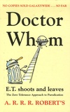 A-R-R-R Roberts - Doctor Whom - E.T. Shoots and Leaves.