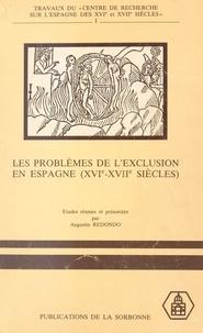 A Redondo - Problemes de l exclusion en espagne aux xvie et xviie siecles.