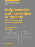A Riecher-Rössler et Patrick-D Mcgorry - Early Detection and Intervention in Psychosis - State of the Art and Future Perspectives.